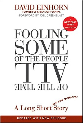 Fooling Some of the People All of the Time By Einhorn, David/ Greenblatt, Joel (FRW)